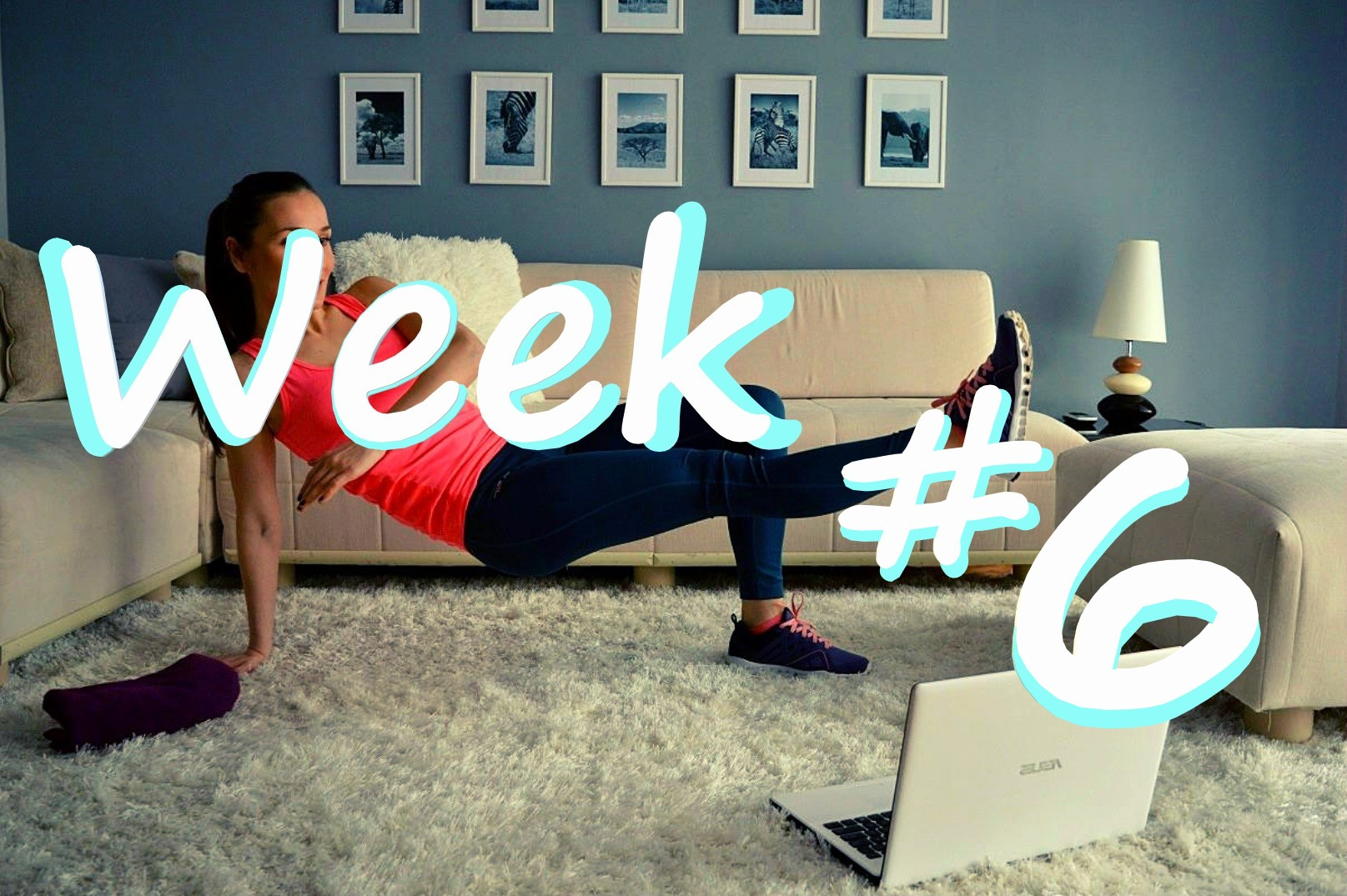 At-Home Fitness Routine – Week 6